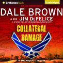 Collateral Damage, Jim DeFelice, Dale Brown