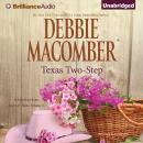 Texas Two-Step: A Selection from Heart of Texas, Volume 1, Debbie Macomber