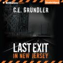 Last Exit in New Jersey, C. E. Grundler