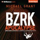 BZRK Apocalypse Audiobook