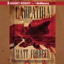 Carpathia Audiobook