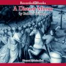Distant Mirror: The Calamitous 14th Century Part 2, Barbara W. Tuchman