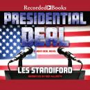 Presidential Deal, Les Standiford