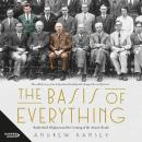 Basis of Everything: Rutherford, Oliphant and the Coming of the Atomic Bomb, Andrew Ramsey