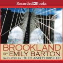 Brookland: A Novel Audiobook