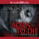 Born to Die, Lisa Jackson
