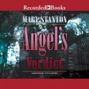 Angel's Verdict, Mary Stanton