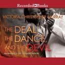 Deal, the Dance, and the Devil, Victoria Christopher Murray