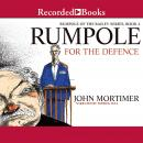 Rumpole for the Defence, John Mortimer