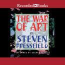 The War of Art: Winning the Inner Creative Battle Audiobook