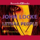 Lethal People, John Locke