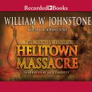 Helltown Massacre, J.A. Johnstone, William W. Johnstone