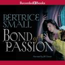 Bond of Passion, Bertrice Small