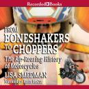 From Boneshakers to Choppers, Lisa Smedman