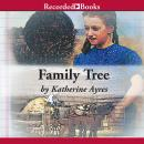 Family Tree, Katherine Ayres