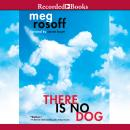 There Is No Dog, Meg Rosoff