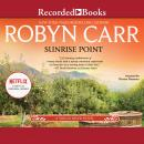 Sunrise Point, Robyn Carr