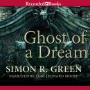 Ghost of a Dream Audiobook