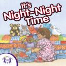 It's Night-Night Time, Twin Sisters Productions