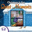 Christmas is for Quiet Moments, Twin Sisters Productions