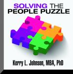 Solving the People Puzzle, Kerry L. Johnson