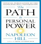 Path to Personal Power, Napoleon Hill