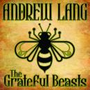 Grateful Beasts, Andrew Lang