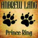 Prince Ring, Andrew Lang