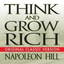 Think and Grow Rich, Mitch Horowitz, Napoleon Hill
