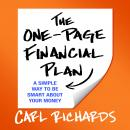 One-Page Financial Plan: A Simple Way to Be Smart About Your Money, Carl Richards