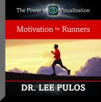 Motivation for Runners, Lee Pulos