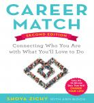 Career Match: Connecting Who You Are With What You'll Love to Do, Shoya Zichy