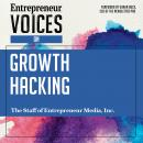 Entrepreneur Voices on Growth Hacking Audiobook