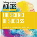 Entrepreneur Voices on the Science of Success Audiobook