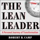 The Lean Leader: A Personal Journey of Transformation Audiobook