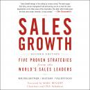 Sales Growth: Five Proven Strategies from the World's Sales Leaders, Second Edition Audiobook