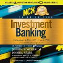 Investment Banking: Valuation, LBOs, M&A, and IPOs, 3rd Edition, Joshua Pearl, Joshua Rosenbaum