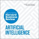 Artificial Intelligence: The Insights You Need from Harvard Business Review, H. James Wilson, Thomas H Davenport, Harvard Business Review , Andrew McAfee, Erik Brynjolfsson