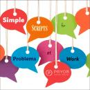Simple Scripts for Problems at Work, Careertrack Publications