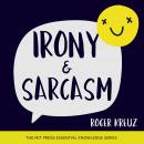 Irony and Sarcasm Audiobook