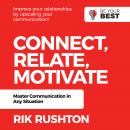 Connect Relate Motivate: Master Communication in Any Situation Audiobook
