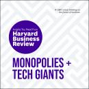 Monopolies and Tech Giants: The Insights You Need from Harvard Business Review Audiobook
