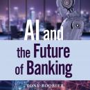 AI and the Future of Banking Audiobook