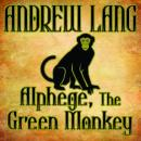 Alphege, the Green Monkey, Andrew Lang