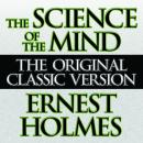 Science of the Mind, Ernest Holmes