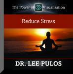 Reduce Stress, Lee Pulos