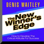 New Winner's Edge: How to Develop The Critical Attitude For Success, Denis Waitley