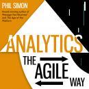Analytics: The Agile Way Audiobook