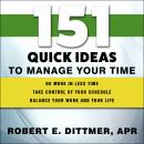 151 Quick Ideas to Manage Your Time Audiobook