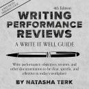 Writing Performance Reviews: A Write It Well Guide Audiobook